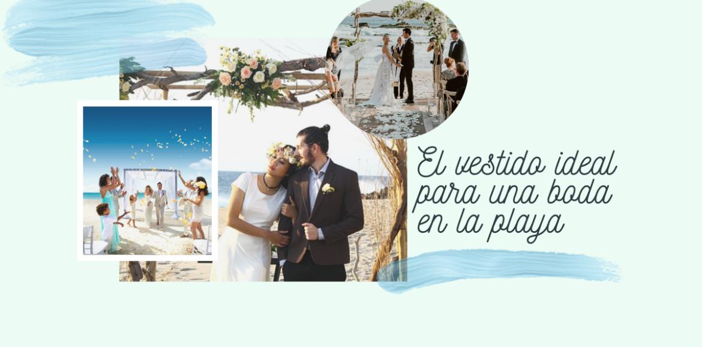 Vestido ideal para bodas en la playa